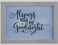 'Always Kiss Me Goodnight' LED Framed LIght Box
